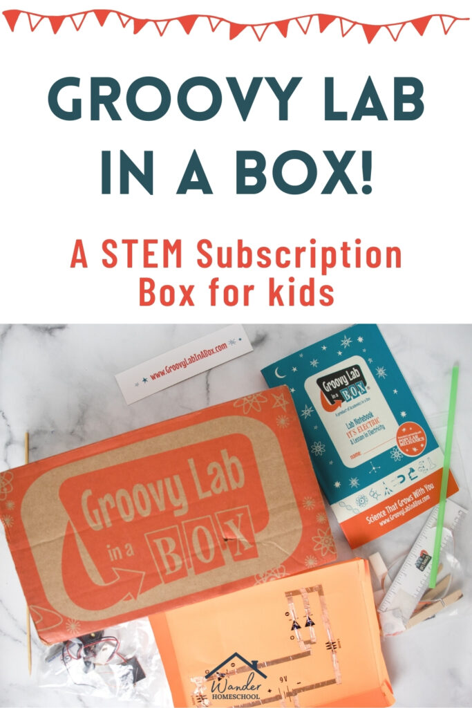 Groovy Lab in a Box Subscription Review - Wander Homeschooling